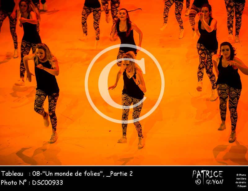 _Partie 2, 08--Un monde de folies--DSC00933