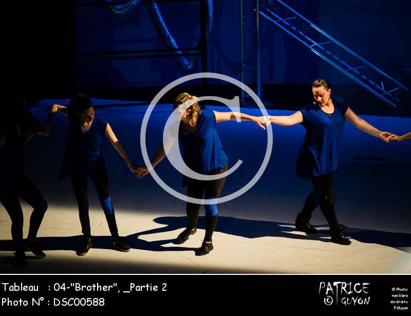 _Partie 2, 04--Brother--DSC00588