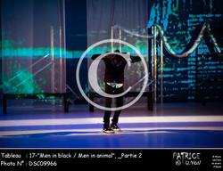 _Partie 2, 17--Men in black - Men in animal--DSC09966