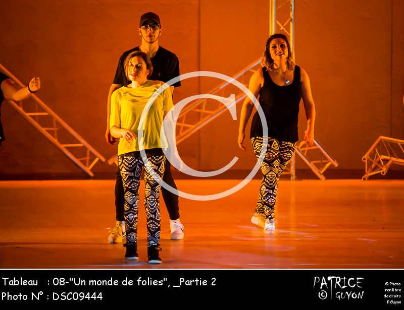 _Partie 2, 08--Un monde de folies--DSC09444