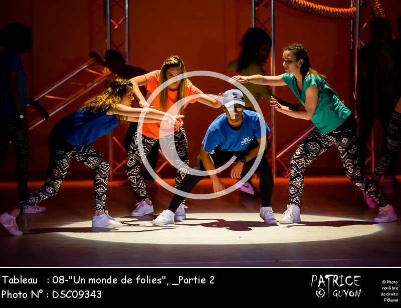 _Partie 2, 08--Un monde de folies--DSC09343