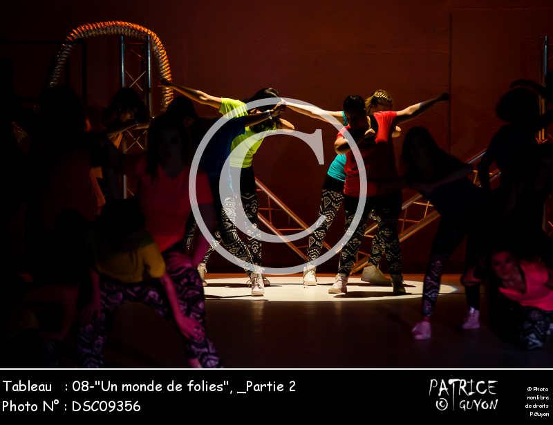 _Partie 2, 08--Un monde de folies--DSC09356