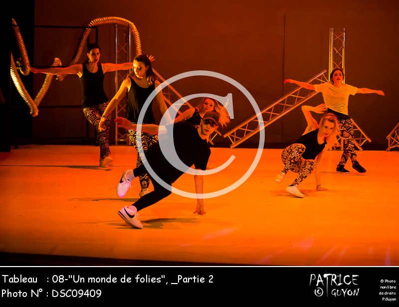_Partie 2, 08--Un monde de folies--DSC09409