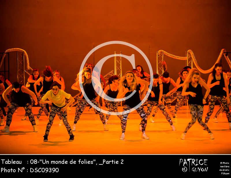 _Partie 2, 08--Un monde de folies--DSC09390