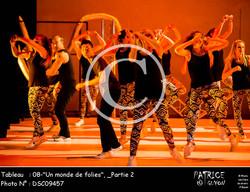 _Partie 2, 08--Un monde de folies--DSC09457