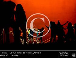 _Partie 2, 08--Un monde de folies--DSC02397