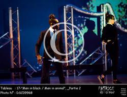 _Partie 2, 17--Men in black - Men in animal--DSC09968