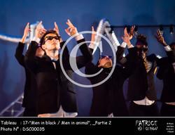 _Partie 2, 17--Men in black - Men in animal--DSC00035