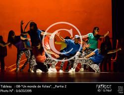 _Partie 2, 08--Un monde de folies--DSC02395