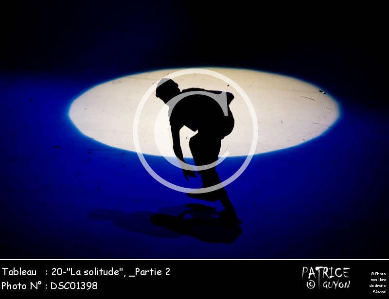 _Partie 2, 20--La solitude--DSC01398
