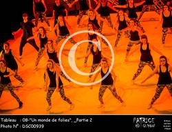_Partie 2, 08--Un monde de folies--DSC00939