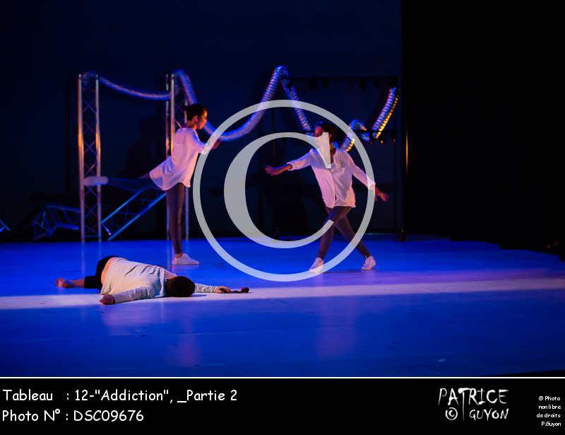 _Partie 2, 12--Addiction--DSC09676