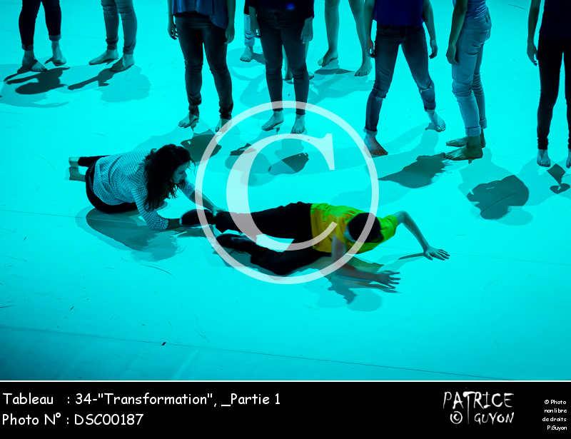 _Partie 1, 34--Transformation--DSC00187