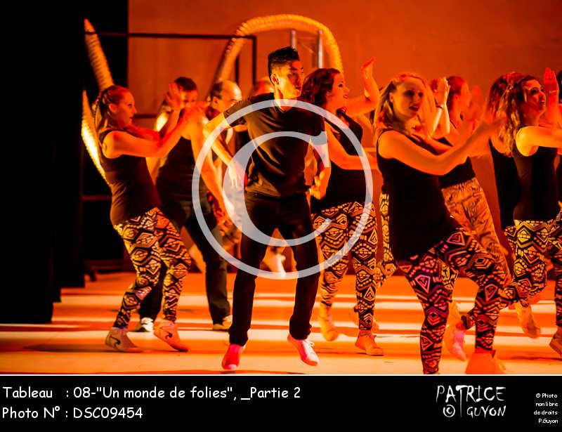 _Partie 2, 08--Un monde de folies--DSC09454