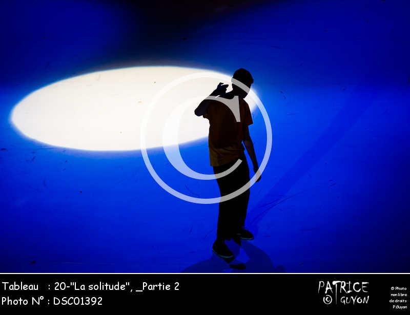 _Partie 2, 20--La solitude--DSC01392