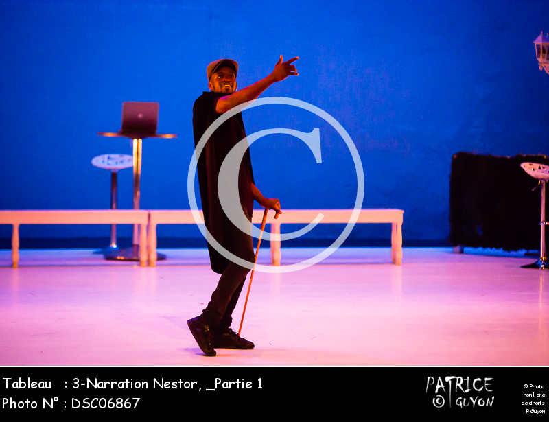 _Partie 1, 3-Narration Nestor-DSC06867