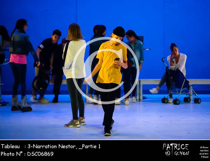 _Partie 1, 3-Narration Nestor-DSC06869