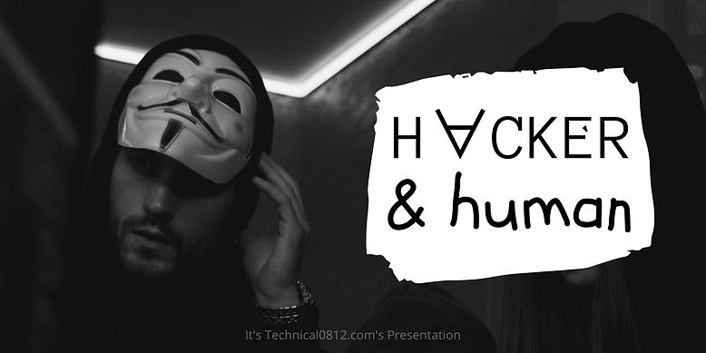 #HackerAndHuman