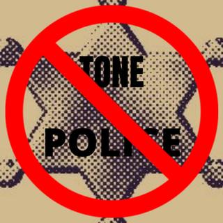 Abolish the Tone Police