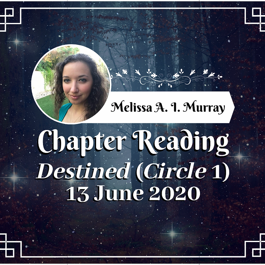 Chapter Reading from Destined (Circle 1)