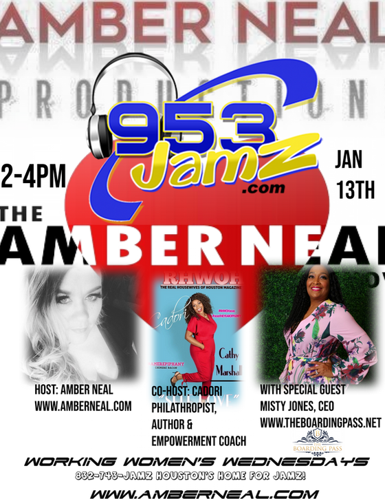 "This week on The Amber Neal Show "" Working Women's Wednesday with Co-Host Cador and Special Guests!"