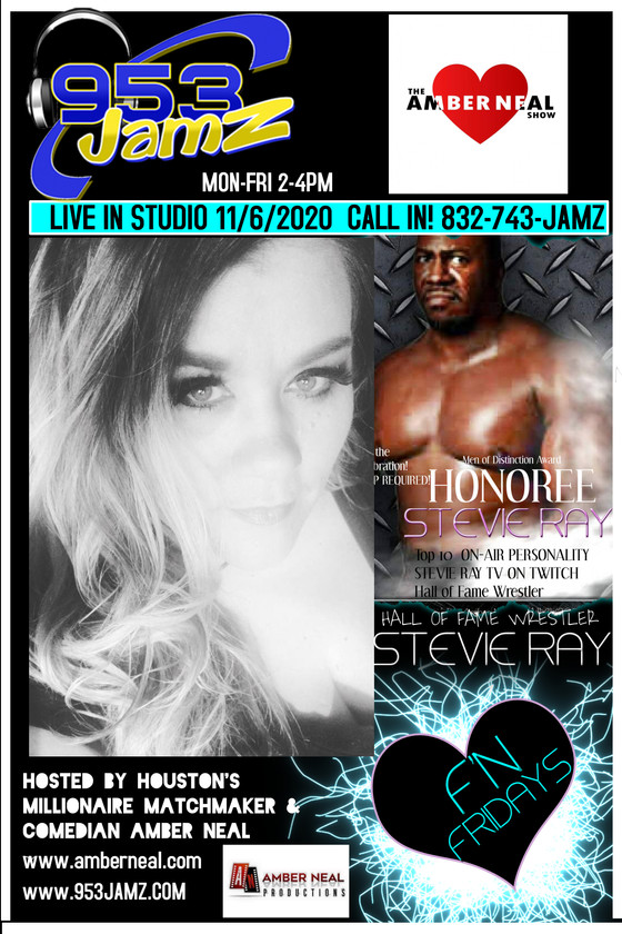 Tomorrow on @theambernealshow is Celebrity Hall of Fame Wrestler Stevie Ray! Call in 281-743-JAMZ!