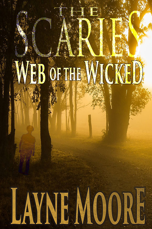 THE SCARIES - Web of the Wicked: Autographed Copy