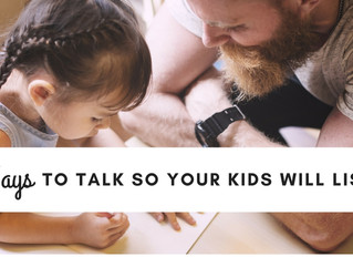 20 Ways to Talk So Your Kids Will Listen