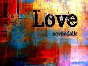 Love-Never-Fails-300x225.jpg
