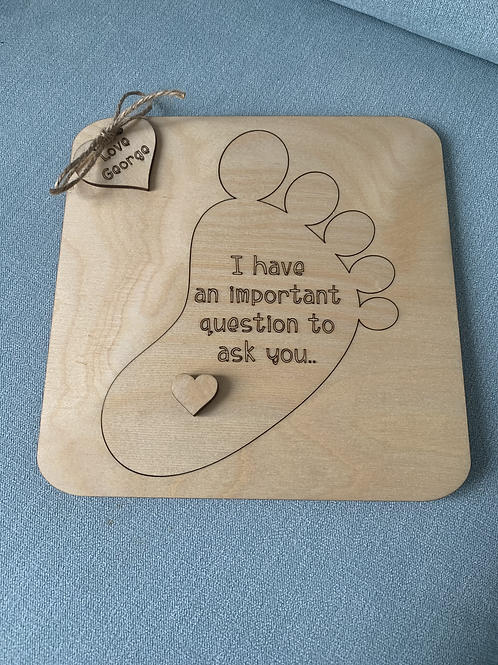 'I've Got A Question To Ask' Plaque