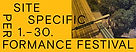 Site Specific Performance Festival