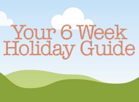 Your 6 Week Holiday Guide