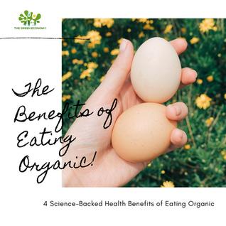 The Benefits of eatting Organic! 🥚