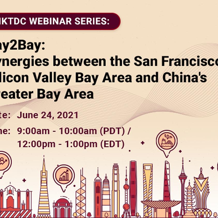 Bay2Bay: Synergies between San Francisco Bay and China's Greater Bay Area