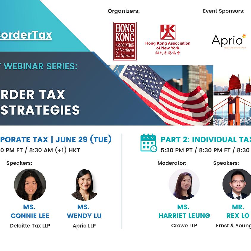 HKANC & HKANY Webinar Series - All About Cross-Border Tax Planning Strategies
