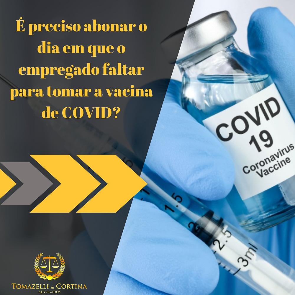 covid faltas justificadas vacina empregado empregador