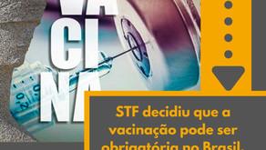 STF decidiu que a vacinação pode ser obrigatória no Brasil. E pode haver dispensa por justa Causa.