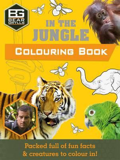 Books - Bear Grylls In The Jungle Colouring