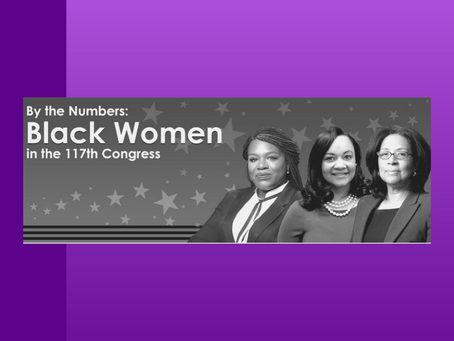 Report - By the Numbers: Black Women in the 117th Congress