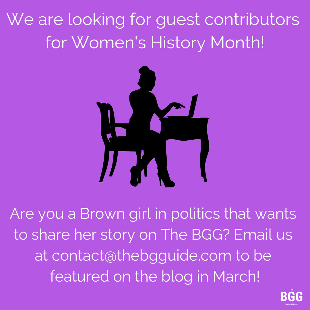 Write For Us! Be a BGG Guest Contributor for Women's History Month | The Brown Girls Guide to Politics