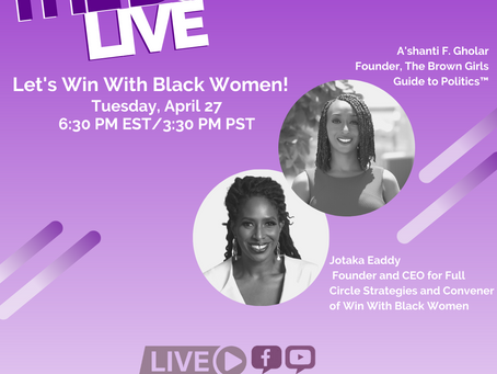 The BGG Live: Let's Win With Black Women Featuring Jotaka Eaddy