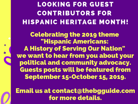Write For Us! Be A BGG Guest Contributor For Hispanic Heritage Month!