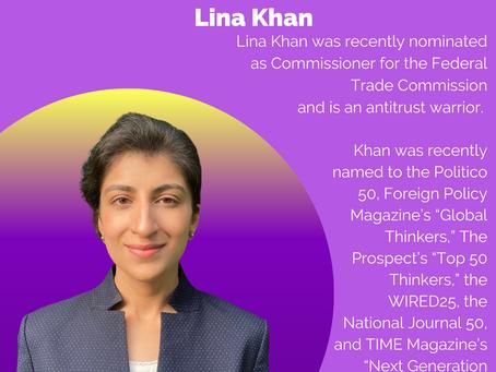 WHM 2021 Brown Girl Spotlight: Lina Khan - Leader of the New School