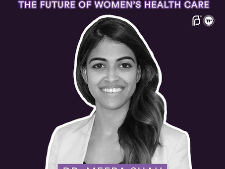 The BGG Podcast - Women's Healthcare: Keeping Up The Fight With Dr. Meera Shah