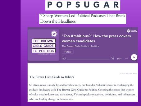 Popsugar - 7 Sharp Women-Led Political Podcasts That Break Down the Headlines