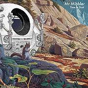 MRmibbler-TimeIsDust.jpg