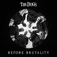 DOGSthe-BeforeBrutality.jpg