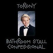 TORGNY-BathroomStallConfessional.Jpeg