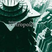 zSEIGMEN-1995-Metropolis.jpg