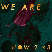 WEare-How2Lov3.jpg